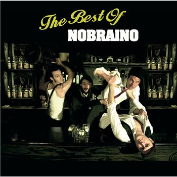 The Best Of (Nobraino)
